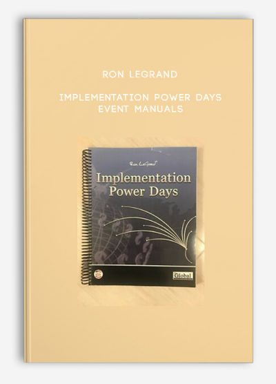 Ron LeGrand – Implementation Power Days Event Manuals