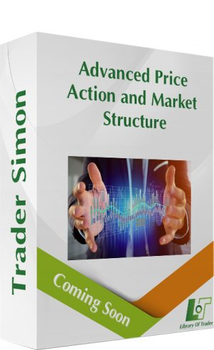Advanced Price Action and Market Structure – Trader Simon