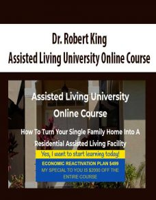 Dr. Robert King – Assisted Living University Online Course