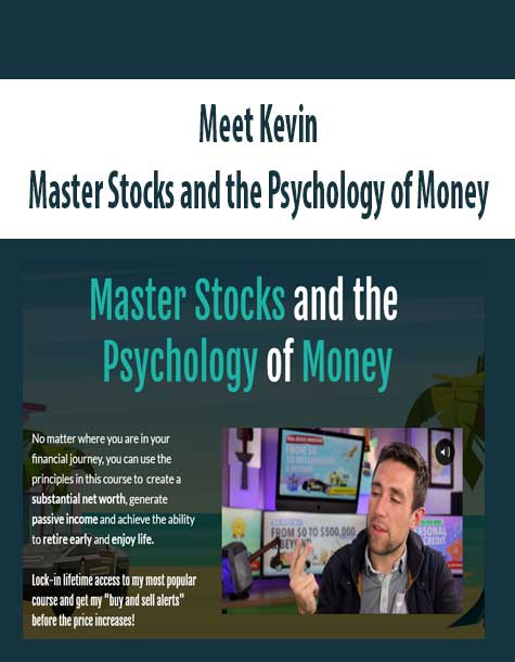 Meet Kevin – Master Stocks and the Psychology of Money