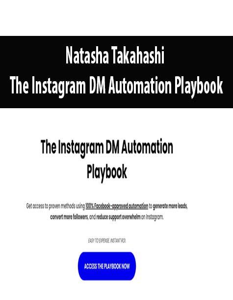 Natasha Takahashi – The Instagram DM Automation Playbook